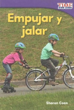 Empujar y jalar /Pushes and Pulls (Paperback)