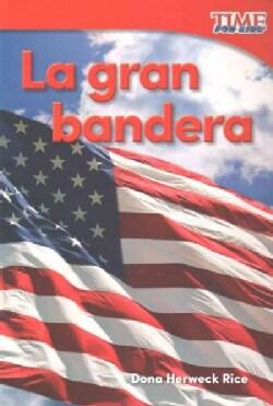 La gran bandera /Grand Old Flag (Paperback)