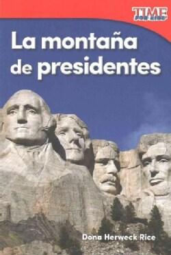 La montana de presidentes /Mountain of Presidents (Paperback)