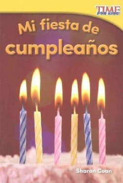Mi fiesta de cumpleanos /My Birthday Party (Paperback)