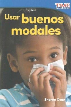 Usar buenos modales /Using Good Manners (Paperback)