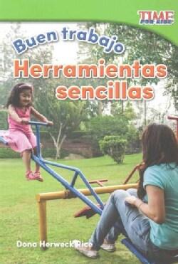 Buen trabajo - Herramientas sencillas /Good Work - Simple Tools (Paperback)