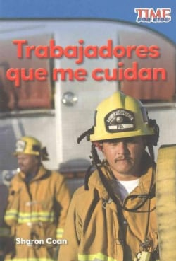 Trabajadores que me cuidan / Workers Who Take Care of Me (Paperback)