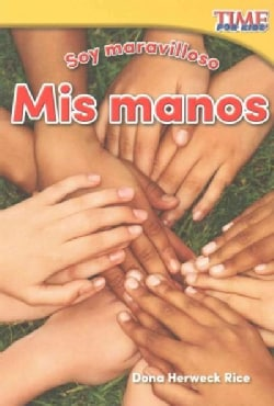 Soy maravilloso - Mis manos /Marvelous Me - My Hands (Paperback)