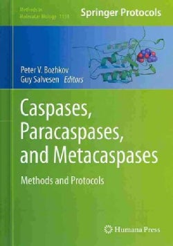 Caspases, Paracaspases, and Metacaspases: Methods and Protocols (Hardcover)