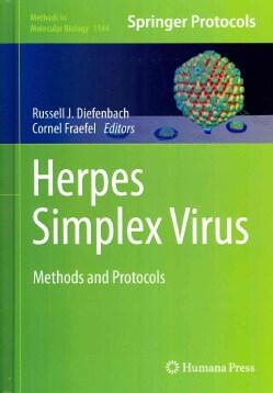 Herpes Simplex Virus: Methods and Protocols (Hardcover)