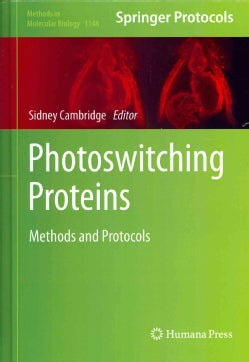 Photoswitching Proteins: Methods and Protocols (Hardcover)