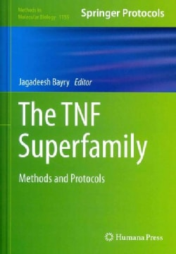The Tnf Superfamily: Methods and Protocols (Hardcover)