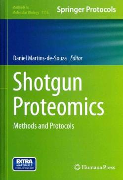 Shotgun Proteomics: Methods and Protocols (Hardcover)