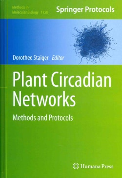 Plant Circadian Networks: Methods and Protocols (Hardcover)