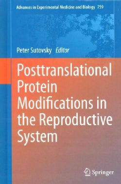 Posttranslational Protein Modifications in the Reproductive System (Hardcover)