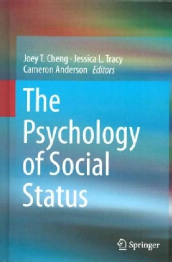 The Psychology of Social Status (Hardcover)