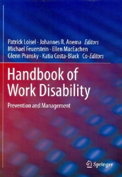 Handbook of Work Disability: Prevention and Management (Paperback)