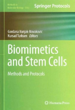 Biomimetics and Stem Cells: Methods and Protocols (Hardcover)