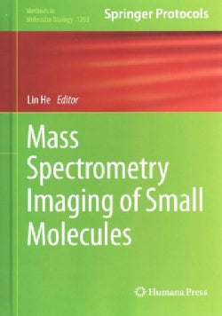 Mass Spectrometry Imaging of Small Molecules (Hardcover)