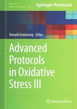 Advanced Protocols in Oxidative Stress III (Hardcover)