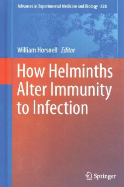 How Helminths Alter Immunity to Infection (Hardcover)