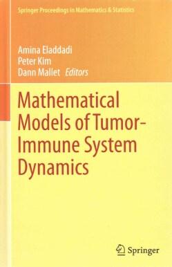 Mathematical Models of Tumor-Immune System Dynamics (Hardcover)
