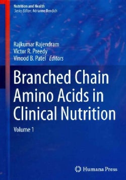 Branched Chain Amino Acids in Clinical Nutrition (Hardcover)