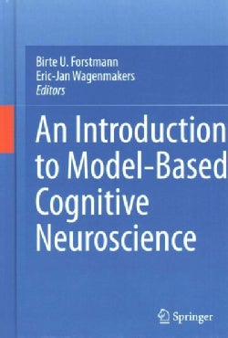 An Introduction to Model-Based Cognitive Neuroscience (Hardcover)