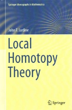 Local Homotopy Theory (Hardcover)