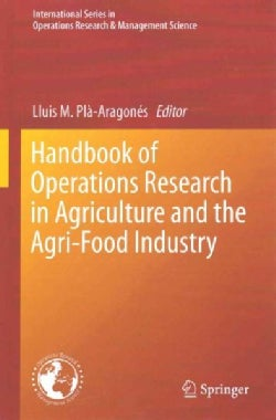 Handbook of Operations Research in Agriculture and the Agri-food Industry (Hardcover)