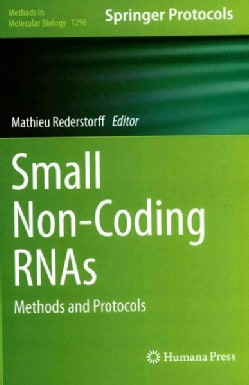 Small Non-Coding RNAs: Methods and Protocols (Hardcover)