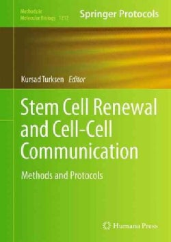 Stem Cell Renewal and Cell-Cell Communication: Methods and Protocols (Hardcover)