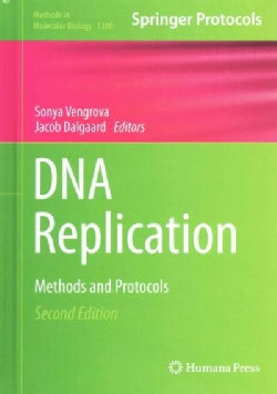 DNA Replication: Methods and Protocols (Hardcover)