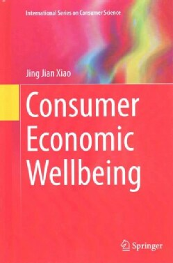 Consumer Economic Wellbeing (Hardcover)