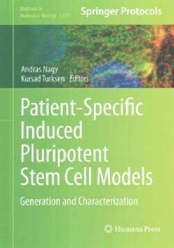 Patient-specific Induced Pluripotent Stem Cell Models: Generation and Characterization (Hardcover)