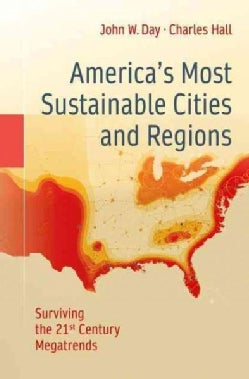 Americas Most Sustainable Cities and Regions: Surviving the 21st Century Megatrends (Paperback)