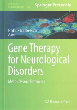 Gene Therapy for Neurological Disorders: Methods and Protocols (Hardcover)