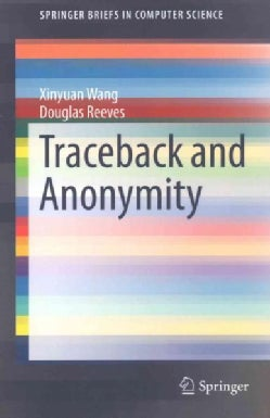 Traceback and Anonymity (Paperback)