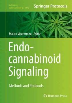 Endocannabinoid Signaling: Methods and Protocols (Hardcover)