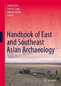 Handbook of East and Southeast Asian Archaeology (Hardcover)