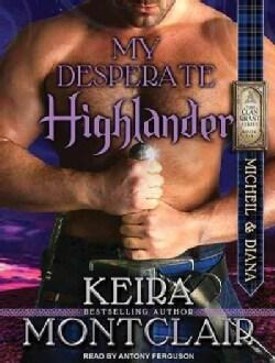 My Desperate Highlander (CD-Audio)