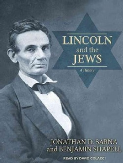 Lincoln and the Jews: A History (CD-Audio)