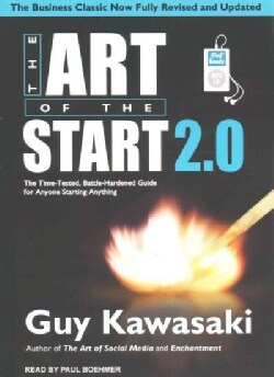 The Art of the Start 2.0: The Time-Tested, Battle-Hardened Guide for Anyone Starting Anything (CD-Audio)