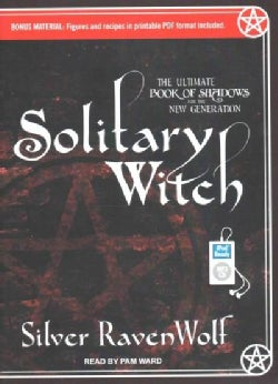 Solitary Witch: The Ultimate Book of Shadows for the New Generation (CD-Audio)