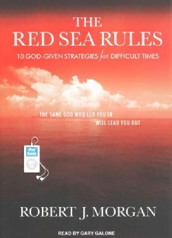 The Red Sea Rules: 10 God-Given Strategies for Difficult Times (CD-Audio)