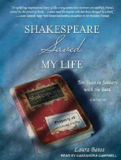 Shakespeare Saved My Life: Ten Years in Solitary With the Bard (CD-Audio)