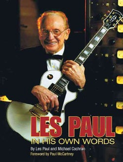 Les Paul in His Own Words (Paperback)