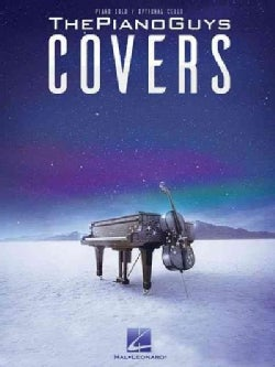 The Piano Guys Covers: Piano Solo / Optional Cello (Paperback)