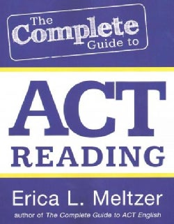 The Complete Guide to ACT Reading (Paperback)