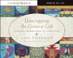 Unwrapping the Greatest Gift: A Family Celebration of Christmas (CD-Audio)