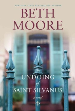 The Undoing of Saint Silvanus (Hardcover)