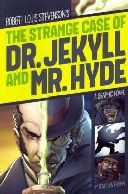 Robert Louis Stevenson's The Strange Case of Dr. Jekyll and Mr. Hyde (Paperback)
