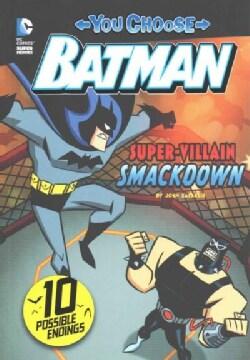 Super-Villain Smackdown! (Paperback)