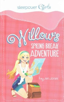 Willow's Spring Break Adventure (Hardcover)